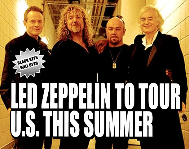 led zeppelin to tour u s this summer weekly world news. Black Bedroom Furniture Sets. Home Design Ideas